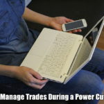 how to manage trades during a power cut